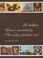 50 rokov Ústavu orientalistiky Slovenskej akadémie vied