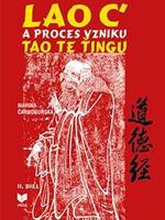 Lao c' a proces vzniku Tao Te Ťingu
